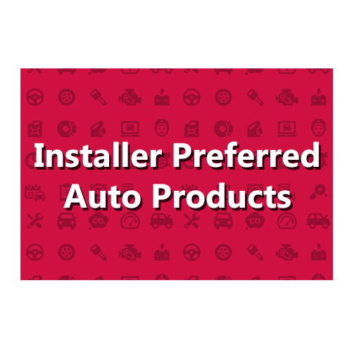 INSTALLER PREFERRED AUTO PRODUCTS